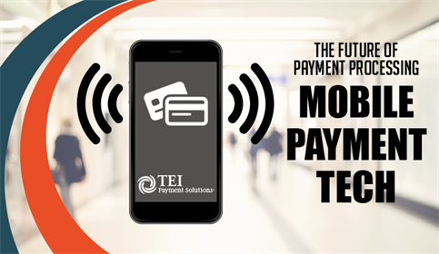 The Future of Payment Processing – Mobile Payment Technology
