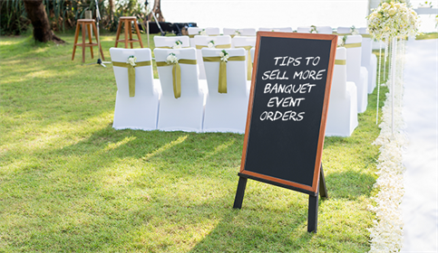 Tips to Sell More Banquet Event Orders